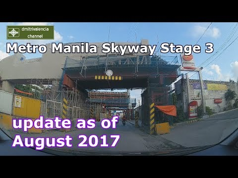 Metro Manila Skyway Stage 3 update as of August 2017