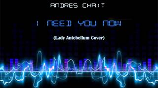 Andres Chait - Need you now (Cover) YouTube Videos