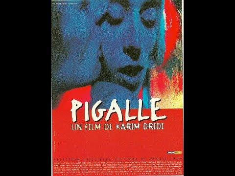 PIGALLE - Karim Dridi - Film complet