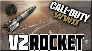 THE V2 ROCKET IN CALL OF DUTY WWII!