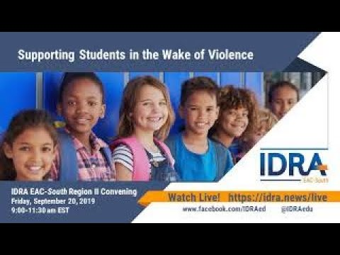 Supporting Students in the Wake of Violence - IDRA Panel Live Stream