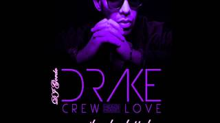 """Most Requested"" Drake - Crew Love Slowed N Chopped"