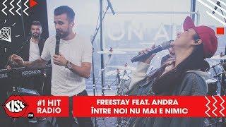 FreeStay feat Andra - Intre noi nu mai e nimic (Live Kiss FM)