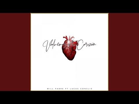 Volvemos a tu Corazón (feat. Lucas Conslie)