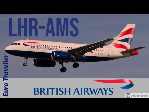 FLIGHT REPORT | London to Amsterdam | British Airways Euro Traveller ECONOMY A319 | FlyWithMe!