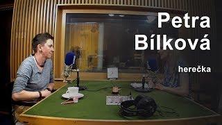 Herečka Petra Bílková: V rolích malých chlapců se cítím dobře | Až na dřeň