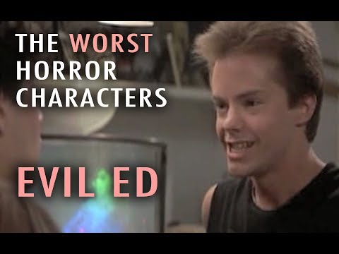 5. Evil Ed Worst Horror Characters Top 5