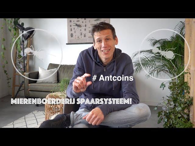 Antcoins - Spaarsysteem Mierenboerderij