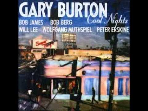 GARY BURTON-   COOL NIGHTS  ( FULL ALBUM, 1991)