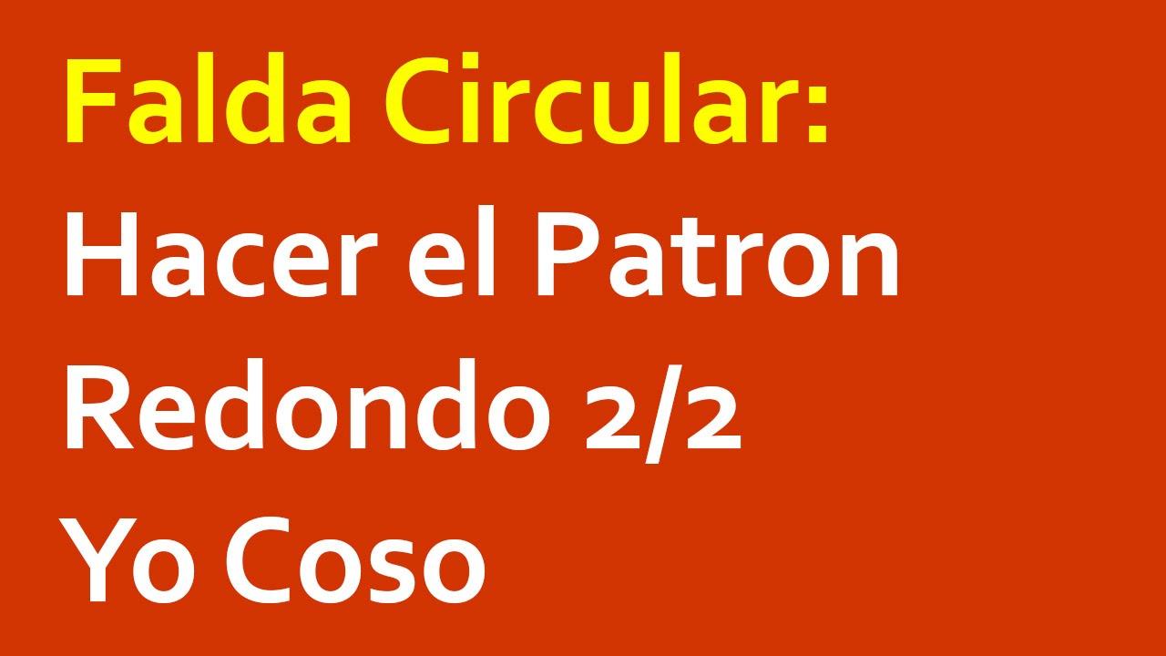 dea1ab635 Falda Circular: Como Hacer el Patron Redondo 2/2