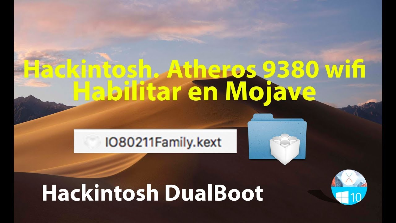 Hackintosh  Activar Atheros 9380 Wireless Netword Adapter Mojave