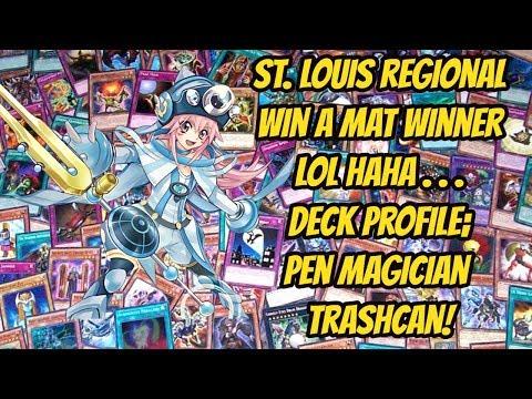 St  Louis Regional WIN A MAT WINNER LMAO Deck Profile; Pen Magician Trashcan!