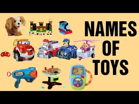 names of toys for kids different types of toys for kids preschool learning videos for. Black Bedroom Furniture Sets. Home Design Ideas