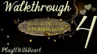 Vampire Secrets - Eternal Love ♥ Walkthrough PART 4