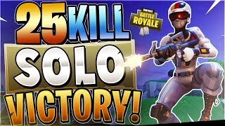 25 KILL SOLO VICTORY! SOLO World Record Attempt #3! (Fortnite Battle Royale)