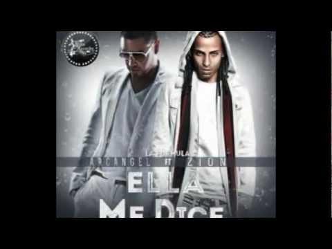 Arcangel - Ella Me Dice (Feat. Zion)
