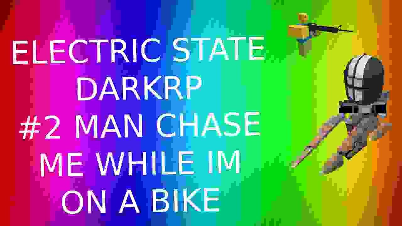 Roblox Electric State Darkrp Script 2020 Electric State Darkrp Script 2020