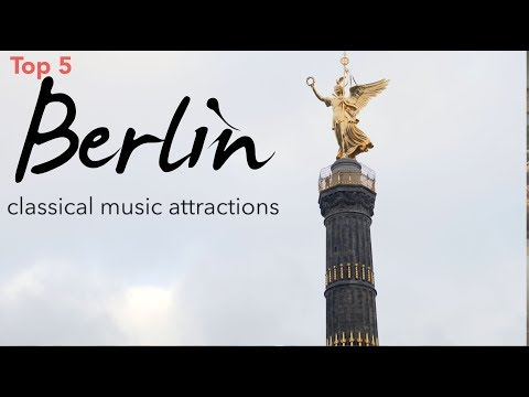 Berlin, Germany: Classical Music Attractions (Top 5)