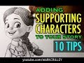Adding Supporting Characters to Your Story: 10 Tips