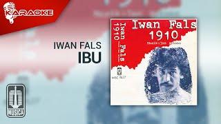 Iwan Fals - Ibu (Official Karaoke Video)