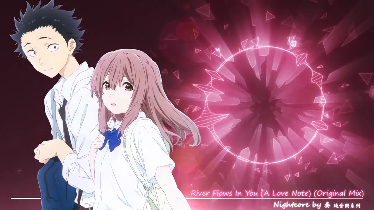 Download 【NightCore】→ River Flows In You A Love Note Sparky Wub Mix.mp4