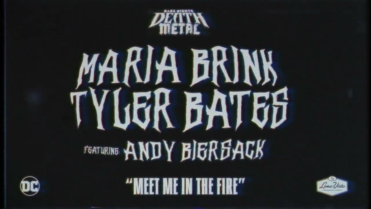 "Download ""Meet Me In The Fire"" Maria Brink, Tyler Bates & Andy Biersack. Dark Nights: Death Metal Soundtrack"
