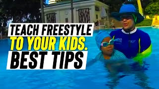 How to teach freestyle to your children
