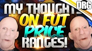 my thoughts on fut price ranges yes im mad
