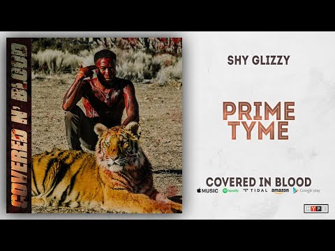 Shy Glizzy - Prime Tyme (Covered In Blood)