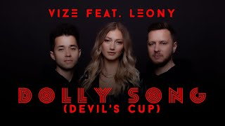 VIZE x LEONY - Dolly Song (Devil's Cup)
