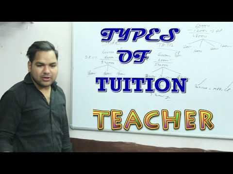 Types of  TUITION TEACHERS /TERI MERI YAARI/