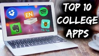 TOP 10 APPS FOR COLLEGE STUDENTS!