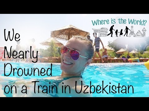 We Nearly Drowned on a Train in Uzbekistan!