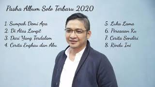 Download lagu Pasha Album Solo Di atas Langit 2020