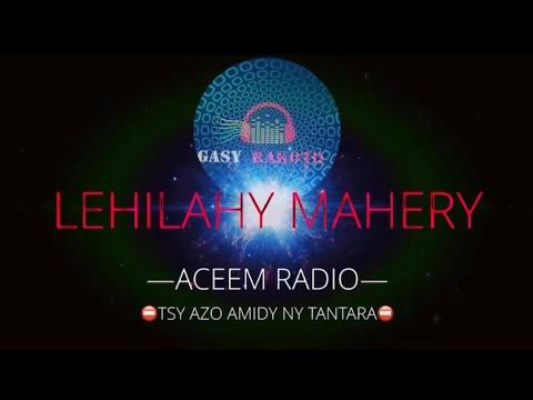 Lehilahy mahery ---ACEEM Radio TSY AZO AMIDY NY TANTARA