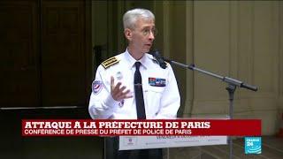 REPLAY- Le préfet de police revient sur les circonstances de l'attaque au couteau à Paris
