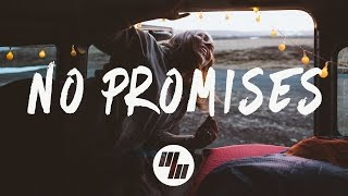 Video Cheat Codes - No Promises (Lyrics / Lyric Video) Ft. Demi Lovato, Leowi & NGO Remix download MP3, 3GP, MP4, WEBM, AVI, FLV Maret 2018
