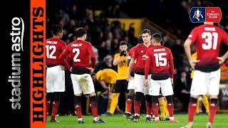 Wolverhampton 2 - 1 Manchester United | FA Cup | Astro SuperSport