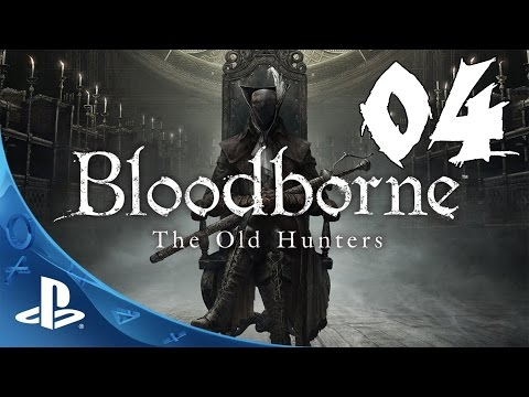 Bloodborne: The Old Hunters Walkthrough - Part 4: Laurence, the First Vicar