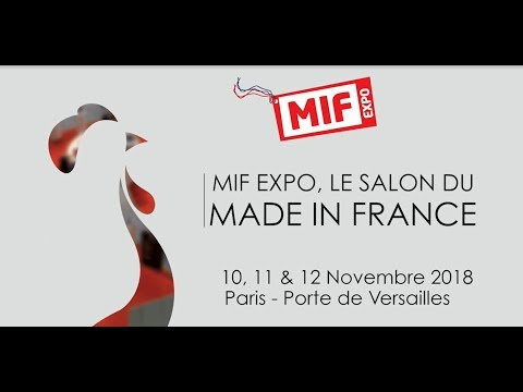 VIDEO MIF EXPO 2017 - Le salon du Made In France