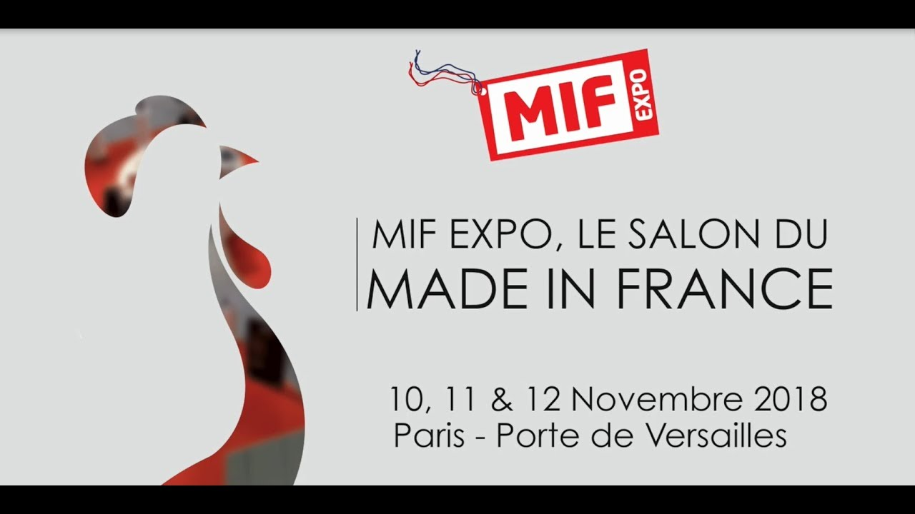 video mif expo 2017 - le salon du made in france - youtube