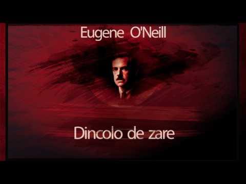 Dincolo de zare - Eugene O`Neill