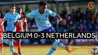 #U17 Highlights Quarter-finals Belgium 0-3 Netherlands