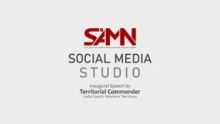 SAMN-ISWT SOCIAL MEDIA STUDIO, Inaugural Speech by Territorial Commander TSA-ISWT