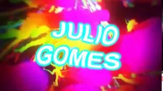 INTRO JULIO GOMES ( SONY VEGAS )