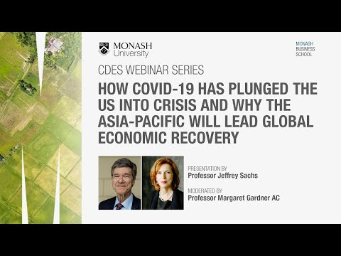 Jeffrey Sachs: as US falls deeper into COVID-19 crisis, Asia-Pacific may lead global recovery