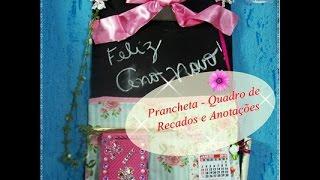 Quadro de Anotações com calendário e bloquinho feito com Prancheta – IdeiasdaTianinha