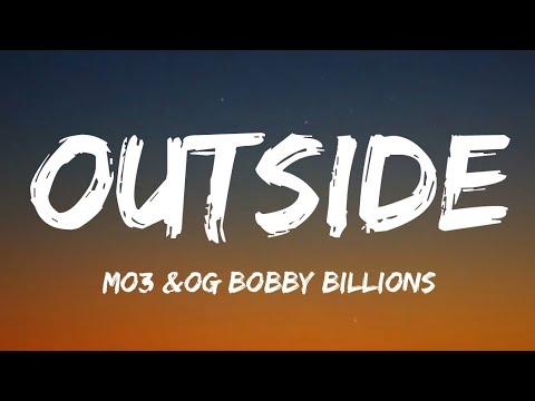 MO3 & OG Bobby Billions – Outside (Lyrics)
