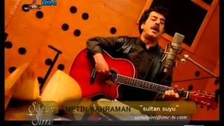 Metin Kahraman - Sultan suyu