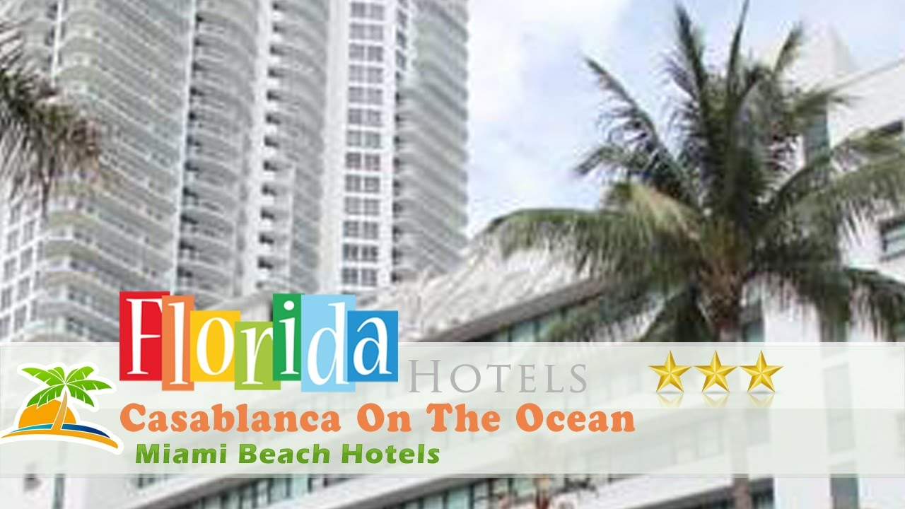 Casablanca On The Ocean Miami Beach Hotels Florida
